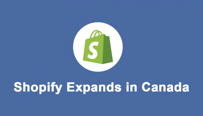 Shopify Expands in Canada